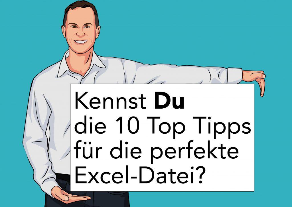 10 Top Tipps für die perfekte Excel Datei