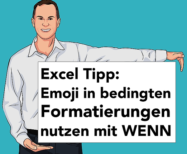 Emoji WENN bedingte Formatierung